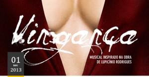 Vingança - O Musical.