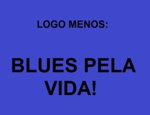 Projeto Blues Pela Vida.
